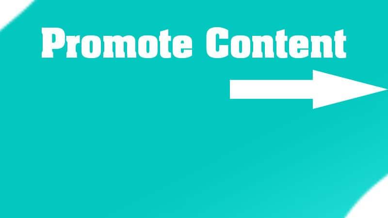 5. Promote Content